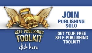 self-publishing toolkit only at Publishing SOLO for self-publishing success