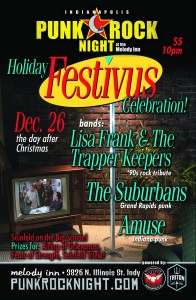 Holiday Festivus Party: Lisa Frank & The Trapper Keepers, Amuse, Suburbans @ The Melody Inn | Indianapolis | Indiana | United States