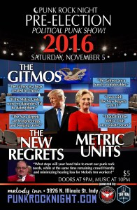 Pre-Election Show: The Gitmos, New Regrets, Metric Units @ The Melody Inn | Indianapolis | Indiana | United States