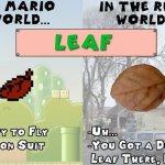 En el mundo de Mario, en el mundo real