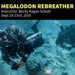 Megalodon Rebreather Course