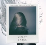 Violet Skies ONe Day, Three Autumns