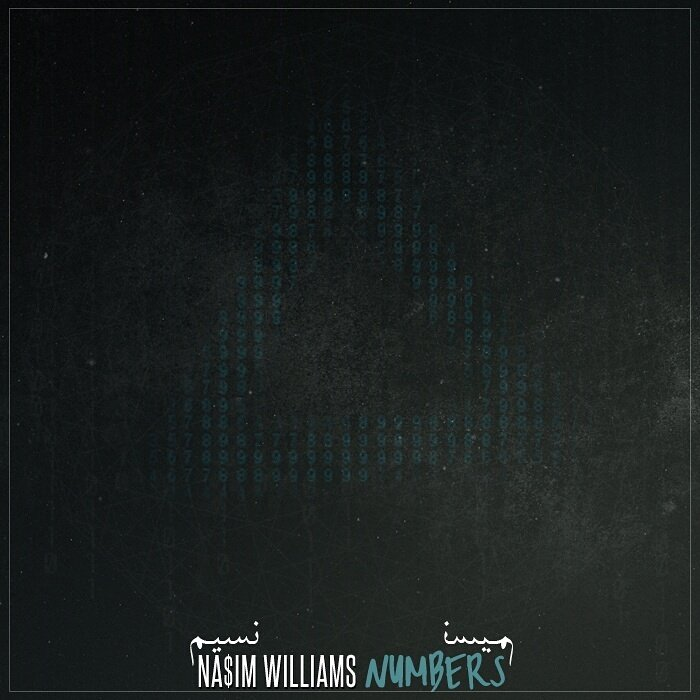 New Project: Na$im Williams - 'Numbers'