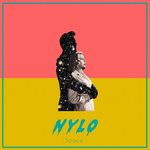 """Nylo - """"Space"""""""