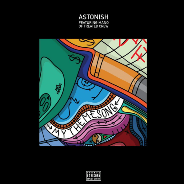 "Astonish - ""My Theme Song"" (featuring Mano)"