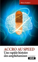 Mick Farren - Accroc au speed