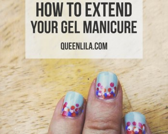 How to extend your gel manicure by queenlila.com | Click through for the tutorial!