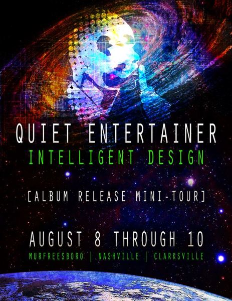 quiet entertainer album release mini tour intelligent design