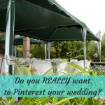 Should You Really Pinterest Your Own Wedding?