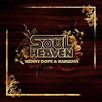 V/A – Soul Heaven: Kenny Dope & Karizma