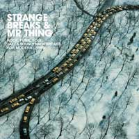 V/A - Strange Breaks & Mr.Thing