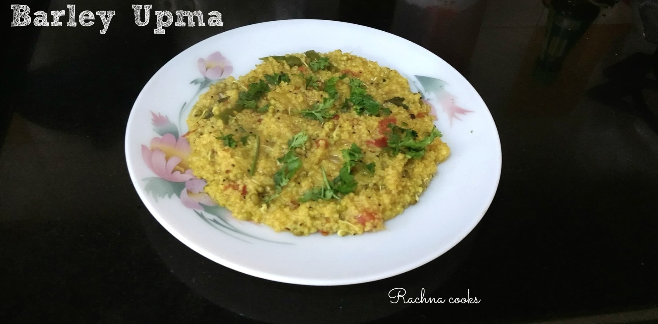 Simple and Healthy Barley Upma Recipe