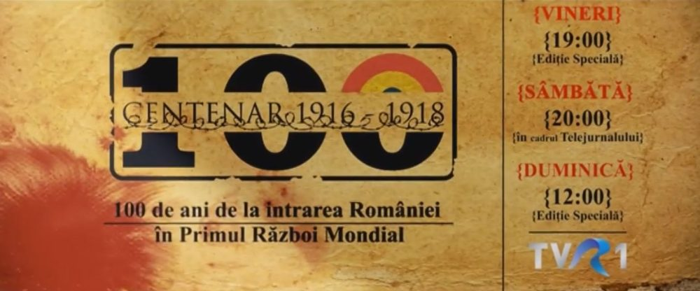 Editii speciale - 100 ani de la I RM la TVR 1