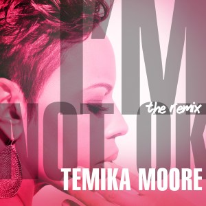 temika moore 300x300 Temika Moore and Production Duo Helen Bruner & Terry Jones Team Up For Im Not Ok Remix