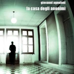 la-casa-degli-anonimi-agnoloni