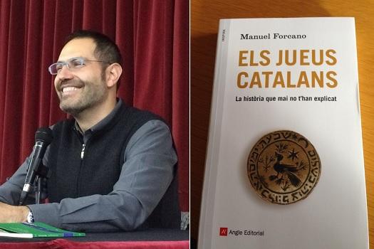 Manuel Forcano nos explica la agridulce historia de los judíos catalanes