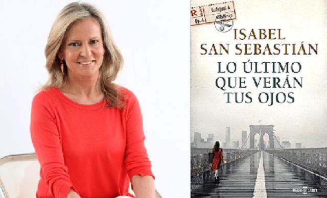 """""""Lo último que verán tus ojos"""", con su autora Isabel San Sebastián"""