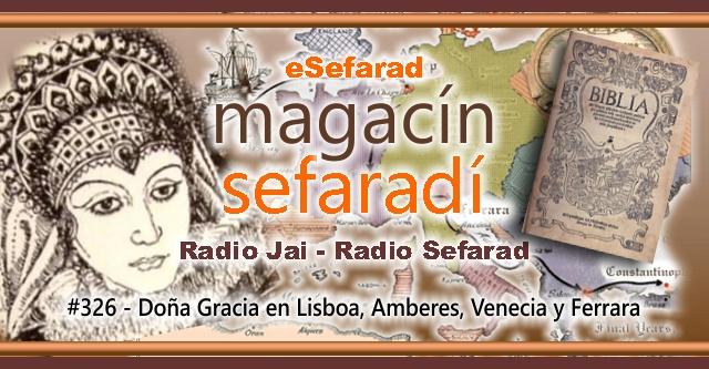 Doña Gracia en Lisboa, Amberes, Venecia y Ferrara