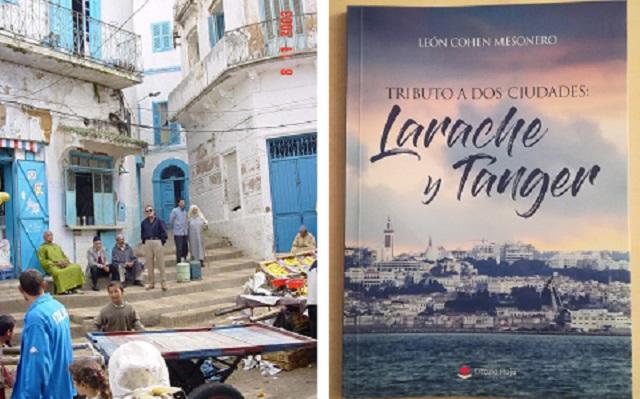 """""""Tributo a dos ciudades: Larache y Tánger"""" con su autor León Cohen"""