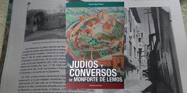 """""""Judíos y conversos de Monforte de Lemos"""", con su autor Felipe Aira"""