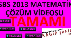 SBS 2013 MATEMATİK ÇÖZÜMLERİ RAGIP ŞAHİN