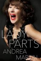 Lady Parts - Andrea Martin
