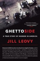 Ghettoside - Jill Leovy