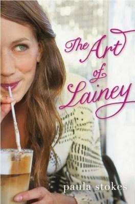 The Art of Lainey - Paula Stokes