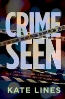 Crime Seen - Kate Lines