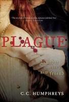 Plague - C.C. Humphreys