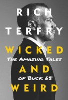 Wicked and Weird - Rich Terfry
