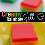 Creamy Rainbow Jell-O