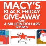 Macy's Black Friday Giveaway! Instantly Win $10-$250 Macy's Gift Cards (72,000 Winners)