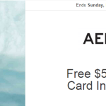 FREE $5 Aeropostale In-Store Gift Card