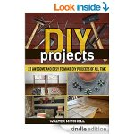 Amazon: FREE DIY Projects: 23 Awesome and Easy to Make DIY Projects of All time eBook