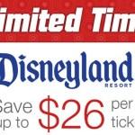 Disneyland: Save up to $26 Per Ticket!