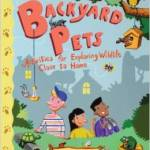 Amazon: Backyard Pets: Activities for Exploring Wildlife Close to Home Paperback Only $12.60