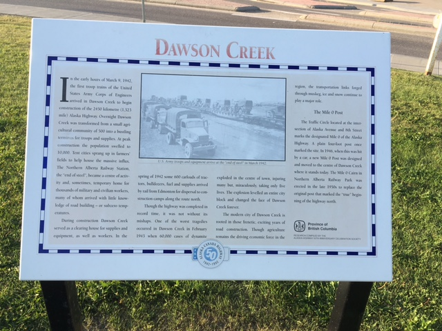 The history of Dawson Creek and the Alaska Highway.