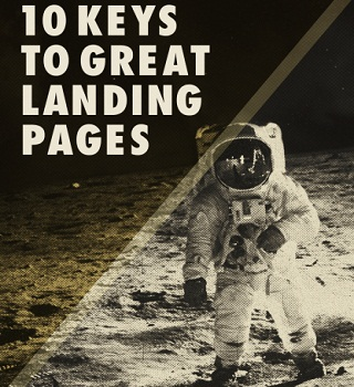 Keys to Great Landing Pages