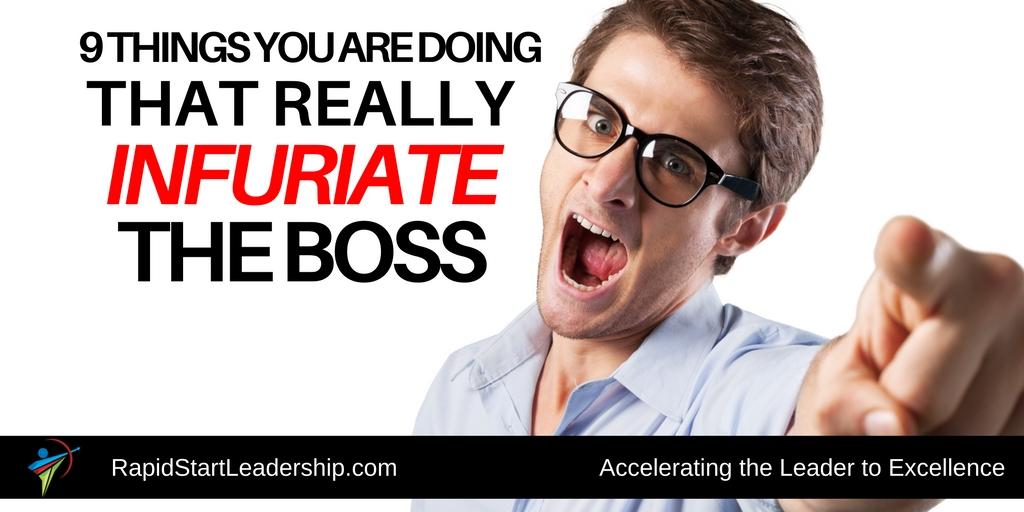 infuriate the boss