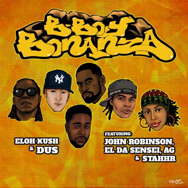 Eloh Kush & Dus feat. John Robinson, El Da Sensei, A.G. and StaHHr – B-Boy Bonanza