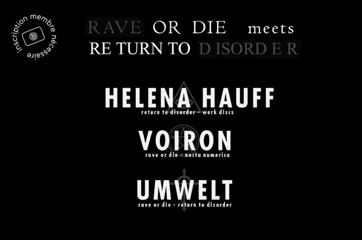 Rave Or Die Meets Return To Disorder – 02/05/2015