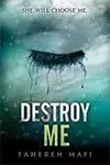 Review: Destroy me