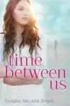 time-between-us-featured