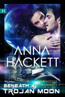 beneath a trojan moon by anna hackett
