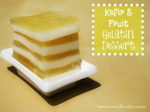 kefir gelatin dessert Kefir & Fruit Gelatin Dessert