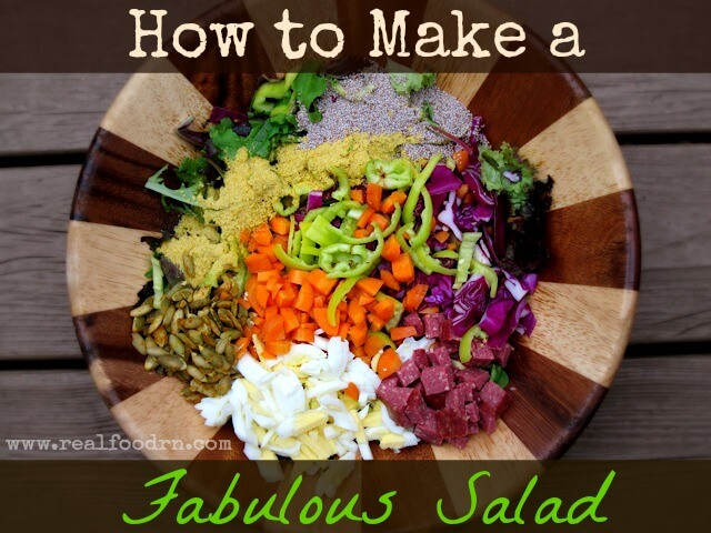 fabulous salad How to Make a Fabulous Salad