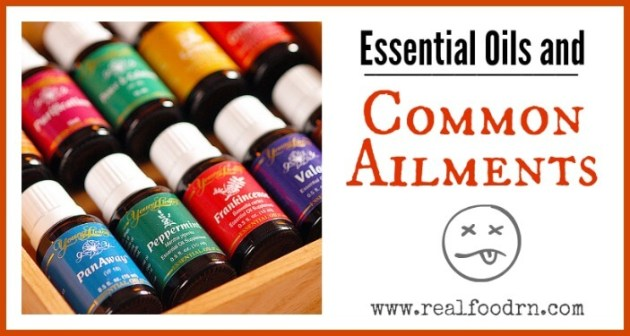 Essential Oils and Common Ailments | Real Food RN