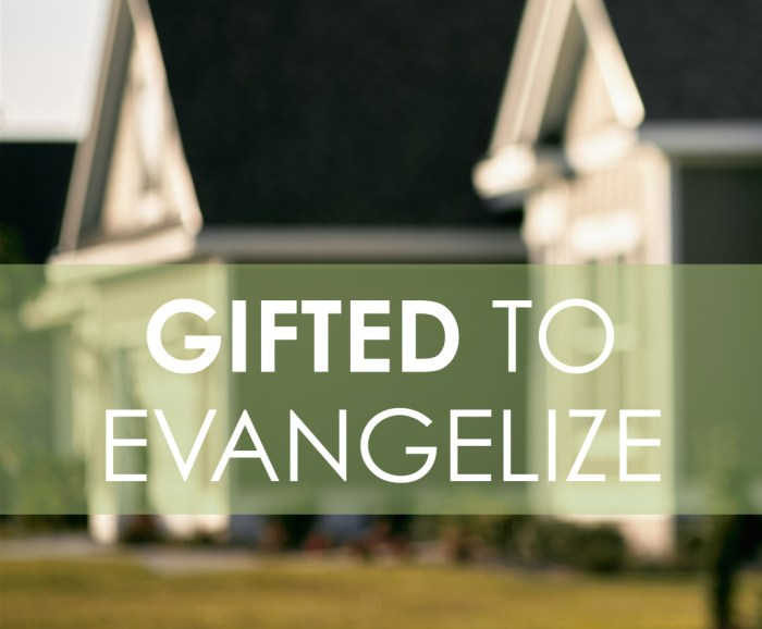 gifted to evangelize