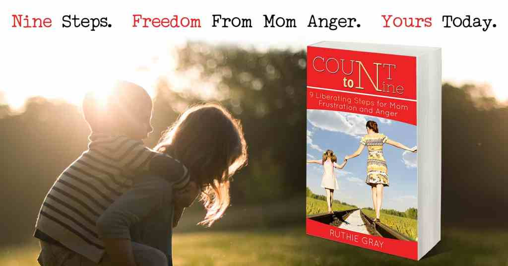 "From the book, ""Count to Nine; 9 Liberating Steps for Mom Frustration and Anger"". Tips for applying Scriptural methods to curb anger. Dear mom, you have the tools to overcome anger and frustration!"